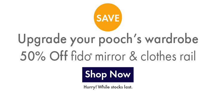 50% Off Fido Mirrors and Clothes Rail banner